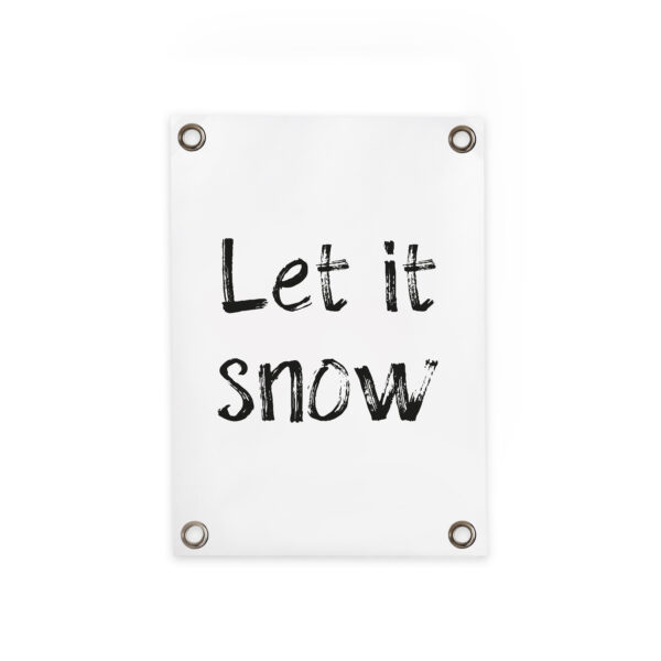 Outdoor poster Let it snow villa madelief