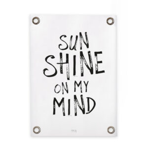 Garden poster Sun shine on my mind fika living